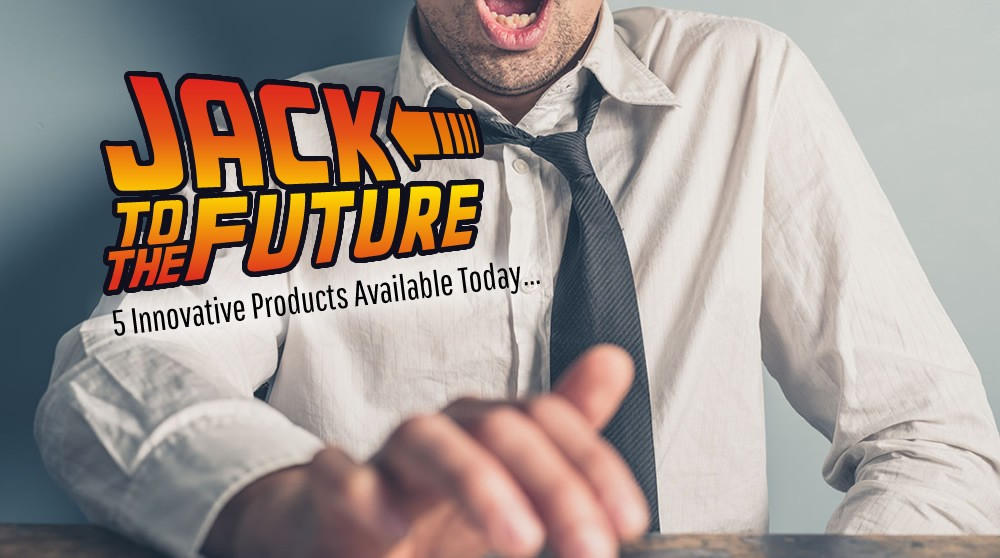 Jack to the Future: 5 Innovative products available today